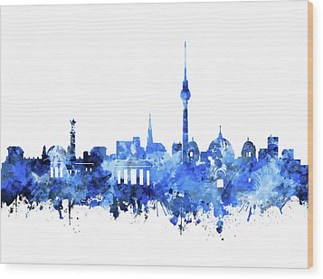 Berlin City Skyline Blue Wood Print by Bekim Art
