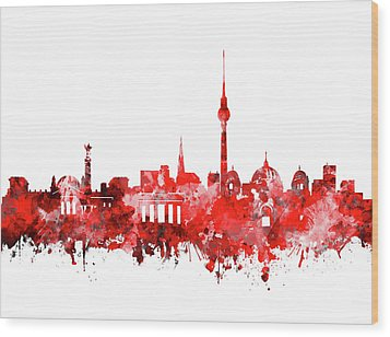 Berlin City Skyline Red Wood Print by Bekim Art