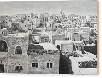 Bethlehem Old Town Wood Print by Munir Alawi