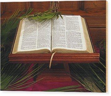 Bible On Palm Sunday Wood Print by Janice Paige Chow