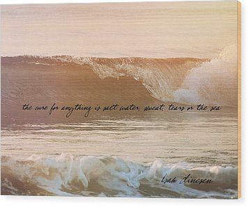 Big Blue Ocean Quote Wood Print by JAMART Photography
