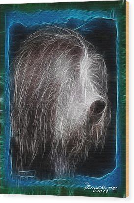 Big Shaggy Dog Wood Print by EricaMaxine  Price