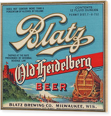 Blatz Old Heidelberg Vintage Beer Label Restored Wood Print