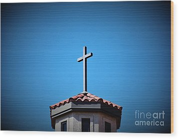 Wood Print featuring the photograph Blessings To Everyone Of All Faiths by Ray Shrewsberry