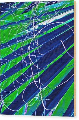 Bluegreen Palm Fun Wood Print by Gwyn Newcombe