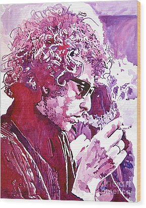 Bob Dylan Wood Print by David Lloyd Glover