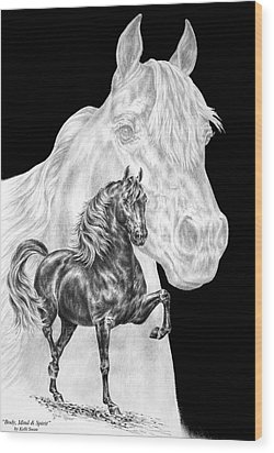 Body Mind And Spirit - Morgan Horse Print  Wood Print by Kelli Swan