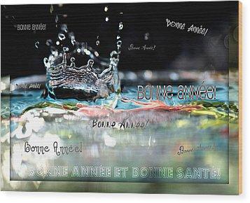 Bonne Annee Card Wood Print by Lisa Knechtel