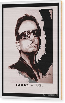 Bono U2 Wood Print by Liam O Conaire
