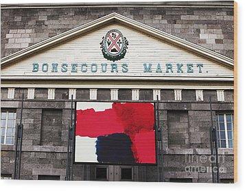 Bonsecours Market Wood Print by John Rizzuto