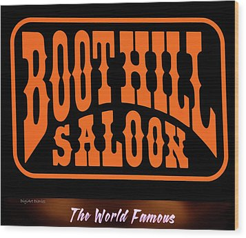 Boot Hill Saloon Sign Wood Print by DigiArt Diaries by Vicky B Fuller