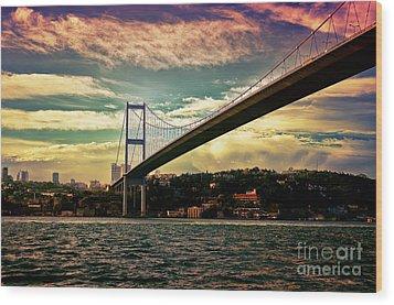 Bosphorous Bridge Wood Print by Nilay Tailor