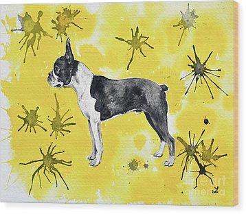 Wood Print featuring the painting Boston Terrier On Yellow by Zaira Dzhaubaeva