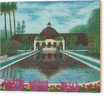 Botanical Building In Balboa Park 02 Wood Print