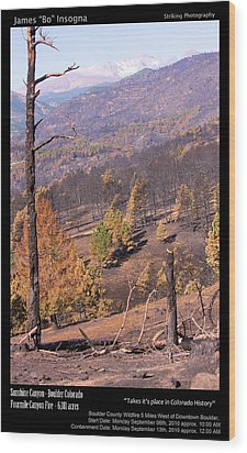 Boulder County Wildfire 5 Miles West Of Downtown Boulder Wood Print by James BO  Insogna