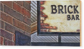 Wood Print featuring the photograph Brick Bar by Nikolyn McDonald