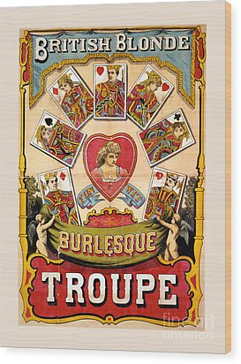 British Blonde Burlesque Troupe Wood Print