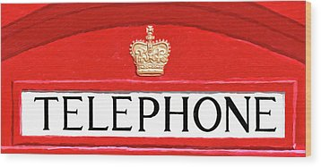 Wood Print featuring the mixed media British Telephone Box Sign by Mark Tisdale