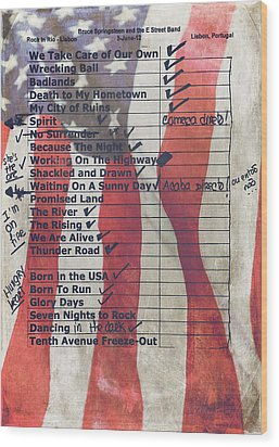 Bruce Springsteen Setlist At Rock In Rio Lisboa 2012 Wood Print