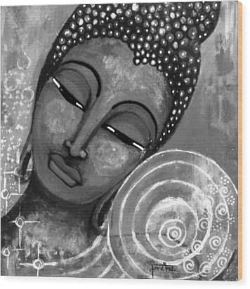 Wood Print featuring the mixed media Buddha In Grey Tones by Prerna Poojara