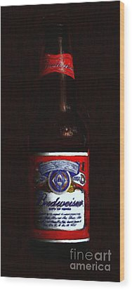 Budweiser - King Of Beers Wood Print by Wingsdomain Art and Photography
