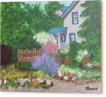 Bully Hill Vineyard Wood Print by Cynthia Morgan