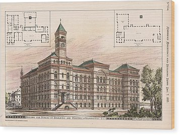 Bureau Of Engraving And Printing. Washington Dc. 1878 Wood Print by Jas Hill