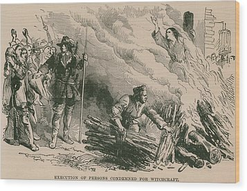 Burning At The Stake, One Of The Most Wood Print by Everett