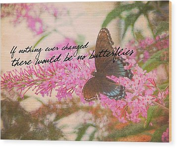 Butterfly Kisses Quote Wood Print