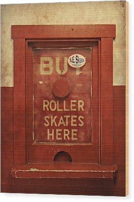 Buy Skates Here Wood Print