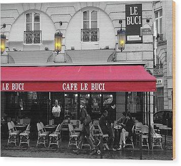 Cafe Le Buci Wood Print by Tom Reynen