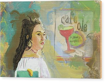 Cafe Ole Girl Wood Print