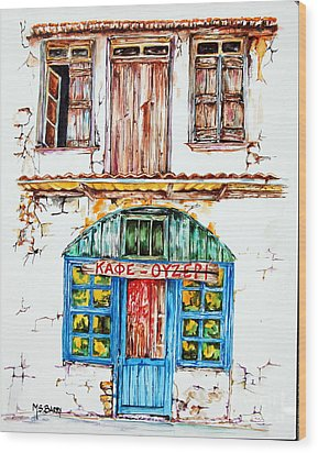Cafe Ouzeri Wood Print by Maria Barry