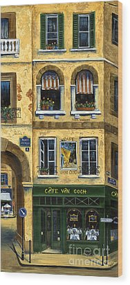 Cafe Van Gogh Paris Wood Print by Marilyn Dunlap