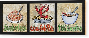 Cajun Food Trio Wood Print by Elaine Hodges