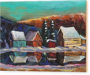 Canadian Art Laurentian Landscape Quebec Winter Scene Wood Print by Carole Spandau