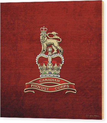 Canadian Provost Corps - C Pro C Badge Over Red Velvet Wood Print by Serge Averbukh