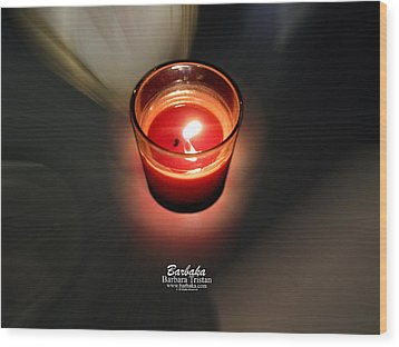 Candle Inspired #1173-3 Wood Print by Barbara Tristan
