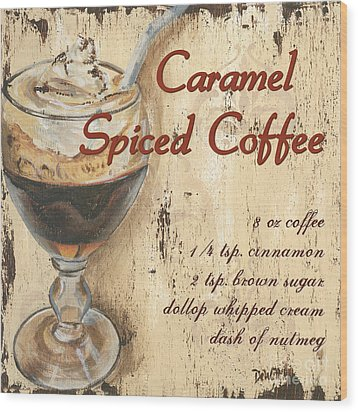 Caramel Spiced Coffee Wood Print by Debbie DeWitt