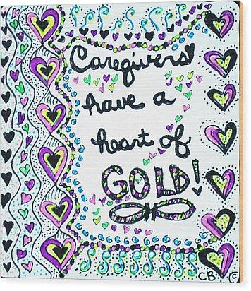 Caregiver Joy Wood Print by Carole Brecht