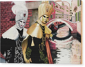 Carnevale Venezia - Prints From Original Oil Painting Wood Print