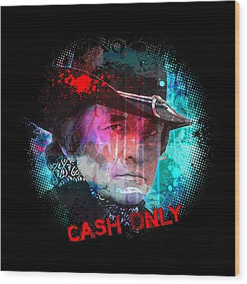 Cash Only Wood Print by Gary Grayson