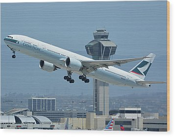 Wood Print featuring the photograph Cathay Pacific Boeing 777-367er B-kph Los Angeles International Airport May 3 2016 by Brian Lockett