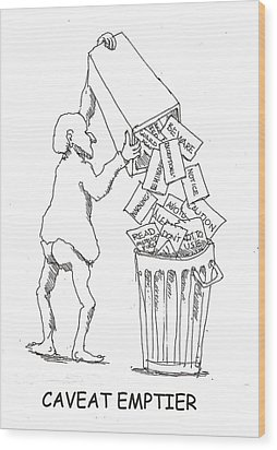 Wood Print featuring the drawing Caveat Emptior by R  Allen Swezey