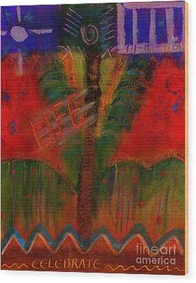 Wood Print featuring the painting Celebrate Life by Angela L Walker