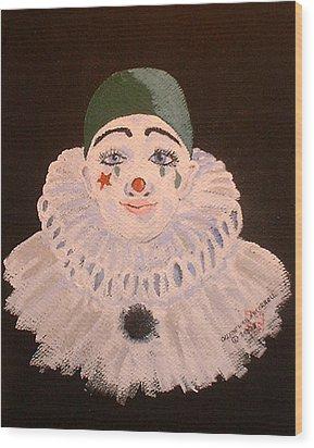 Celine The Clown Wood Print by Arlene  Wright-Correll