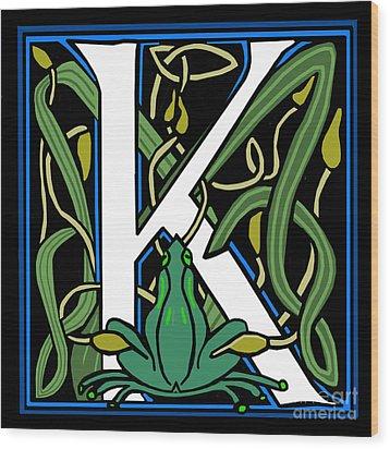 Celt Frog Letter K Wood Print by Donna Huntriss