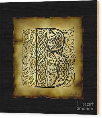 Celtic Letter B Monogram Wood Print by Kristen Fox