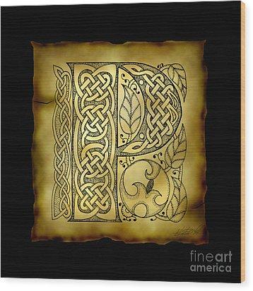 Celtic Letter P Monogram Wood Print by Kristen Fox