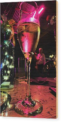 Wood Print featuring the photograph Champagne And Jazz by Lori Seaman